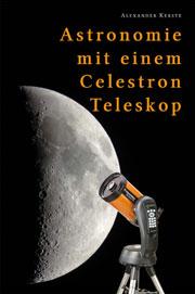 Astronomie mit einem Celestron-Teleskop