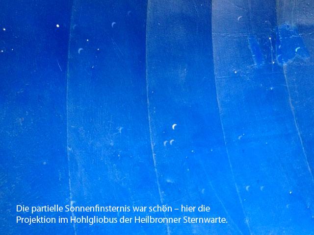 Projektion der Sonnensichel im Hohlglobus der Heilbronner Sternwarte.